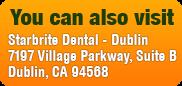 Dentist Fremont - visit StarBrite Dental Dublin Dublin